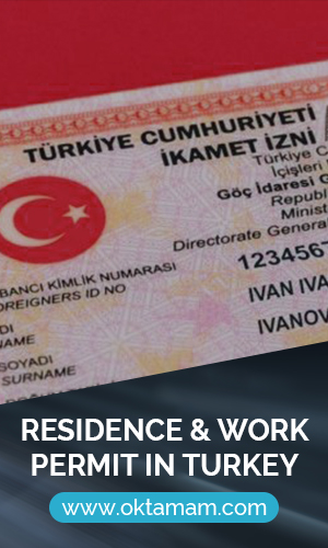 Residence & Work permit in Turkey